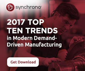 Top Ten Trends in Modern Demand Driven Manufacturing