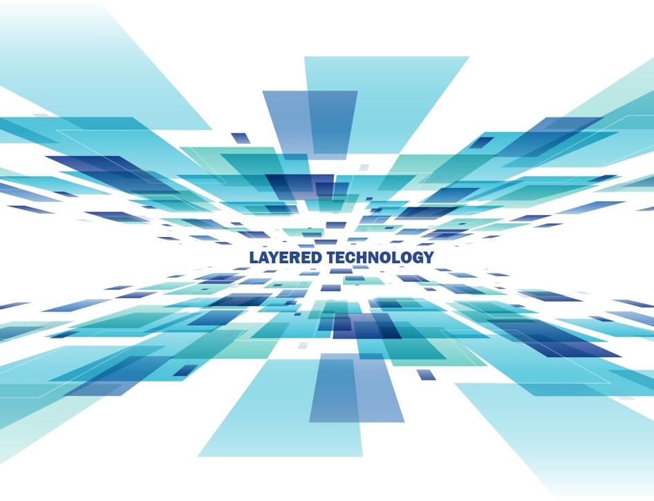 Layered Technology