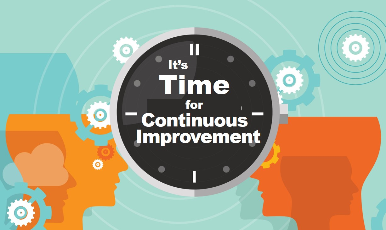 It's Time for Continuous Improvement